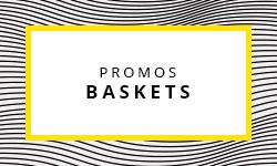 Promos Baskets